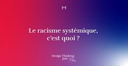 Lancement du Design Thinking JAM 2020 - Le Racisme systémique